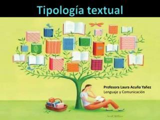 Profesora Laura Acuña Yañez Lenguaje y Comunicación