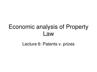 Economic analysis of Property Law