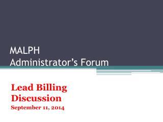 MALPH Administrator's Forum