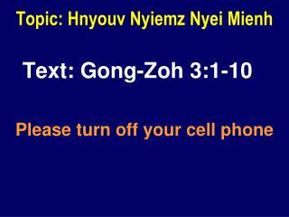 Topic: Hnyouv Nyiemz Nyei Mienh