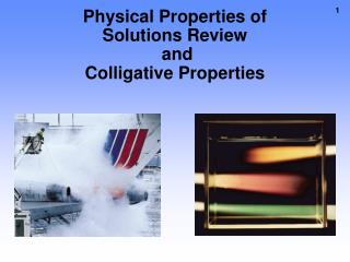 Physical Properties of Solutions Review  and Colligative Properties