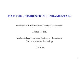 MAE 5310: COMBUSTION FUNDAMENTALS