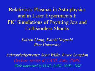 Relativistic Plasmas in Astrophysics and in Laser Experiments I: