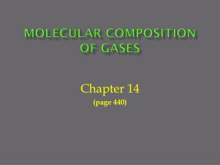 Molecular Composition of Gases