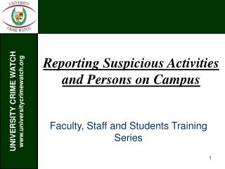Reporting Suspicious Activities and Persons on Campus