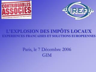 L'EXPLOSION DES IMPÔTS LOCAUX EXPERIENCES FRANCAISES ET SOLUTIONS EUROPEENNES