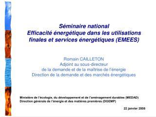 Ministère de l'écologie, du développement et de l'aménagement durables (MEDAD)