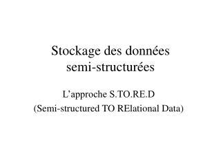 Stockage des données semi-structurées