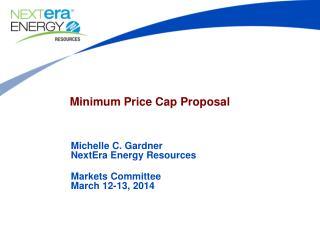 Minimum Price Cap Proposal