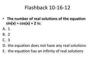 Flashback 10-16-12
