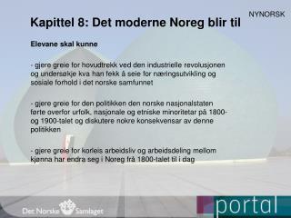 Kapittel 8: Det moderne Noreg blir til