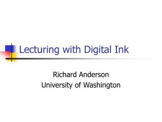 Lecturing with Digital Ink