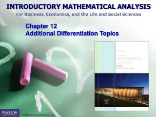Chapter 12  Additional Differentiation Topics