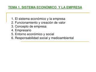 TEMA 1. SISTEMA ECON�MICO  Y LA EMPRESA