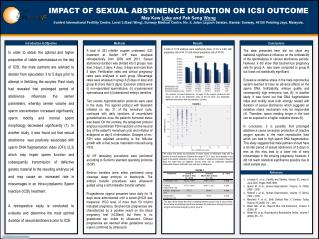 IMPACT OF SEXUAL ABSTINENCE DURATION ON ICSI OUTCOME