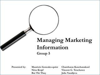Managing Marketing Information Group 5