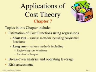 Applications of  Cost Theory Chapter 7