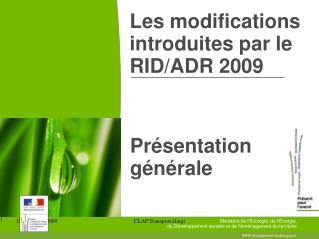 Les modifications introduites par le RID/ADR 2009