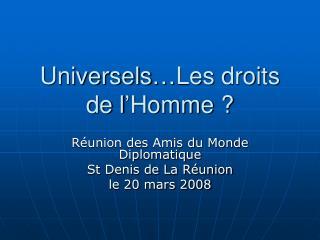 Universels�Les droits de l�Homme ?
