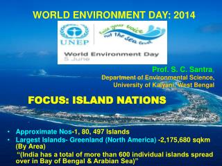 WORLD ENVIRONMENT DAY: 2014
