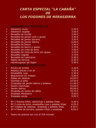 """CARTA ESPECIAL """"LA CABAÑA"""" DE LOS FOGONES DE MIRASIERRA"""