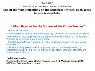 I. Main Reasons for the Success of the Ozone Treaties * Global Participation