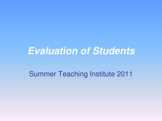 Evaluation of Students