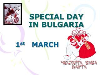 SPECIAL DAY IN BULGARIA
