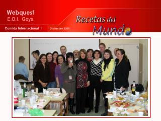 Comida Internacional  I          Diciembre 2005