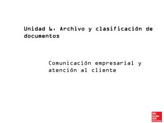 Unidad 6. Archivo y clasificación de documentos