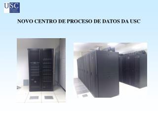 NOVO CENTRO DE PROCESO DE DATOS DA USC