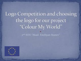 "Logo Competition and choosing the logo for our project  ""Colour My World"""