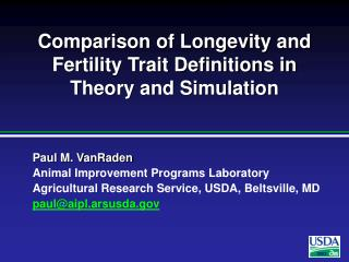 Comparison of Longevity and Fertility Trait Definitions in Theory and Simulation