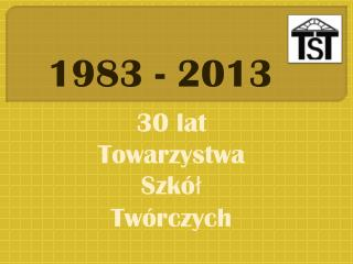 1983 - 2013