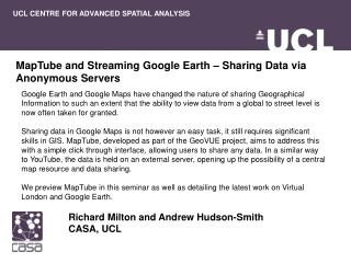 MapTube and Streaming Google Earth – Sharing Data via Anonymous Servers