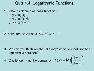 Quiz 4.4  Logarithmic Functions