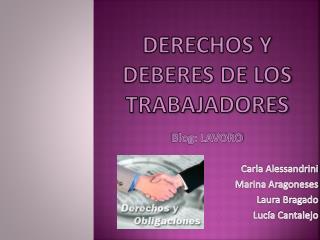 DERECHOS Y DEBERES DE LOS TRABAJADORES