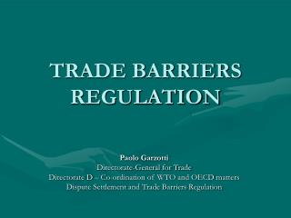 TRADE BARRIERS REGULATION