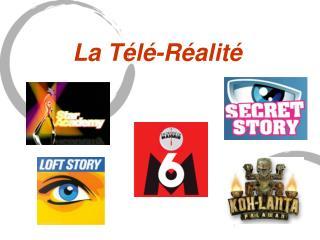 La T�l�-R�alit�