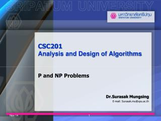 CSC201  Analysis and Design of Algorithms P and NP Problems