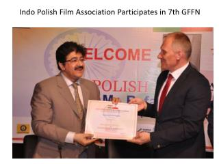 Indo Polish Film Association Participates in 7th GFFN