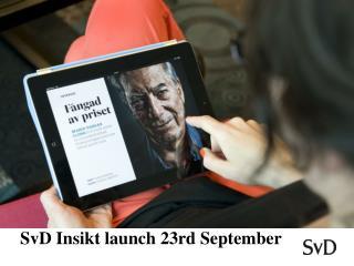 SvD Insikt  launch  23rd September