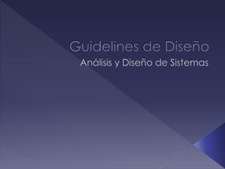 Guidelines  de Diseño