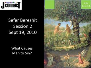 Sefer Bereshit Session 2 Sept 19, 2010