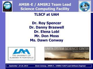 AMSR-E / AMSR2 Team Lead  Science Computing Facility