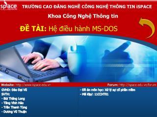 ĐỀ TÀI:  Hệ điều hành MS-DOS