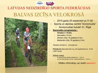 Latvijas nedzirdīgo sporta federācijas Balvas Izcīņa Velokrosā