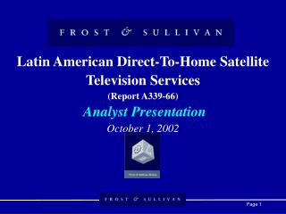Introduction to Latin American Direct-To-Home Satellite Television Services: