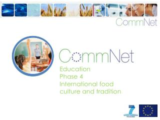 Education Phase 4 International food culture and tradition