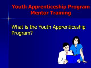 What is the Youth Apprenticeship Program